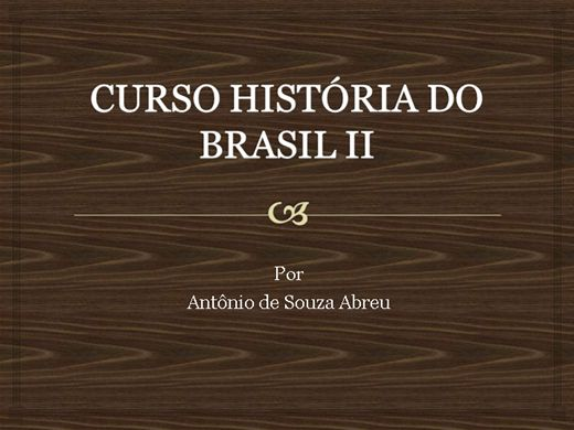 Curso Online de HISTÓRIA DO BRASIL II
