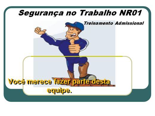 Curso Online de Segurança do trabalho (Treinamento Admissional - NR01)