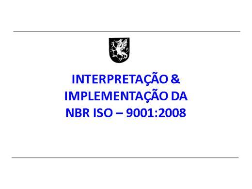Curso Online de NORMA NBR ISO 9001:2008 INTERPRETAÇÃO E IMPLEMENTAÇÃO