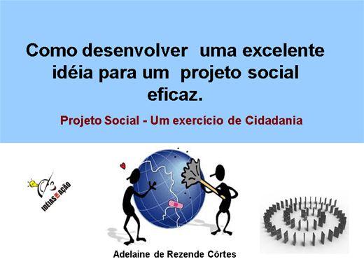 Curso Online de Como Desenvolver uma excelente ideia para um projeto social eficaz