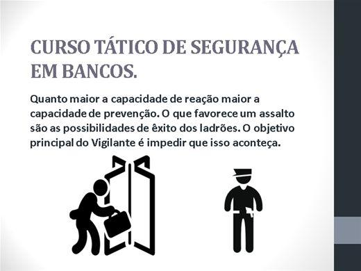 Curso Online de TÁTICO DE SEGURANÇA EM BANCOS