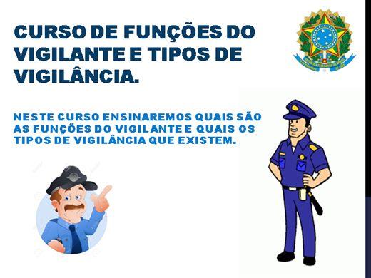 Curso Online de FUNÇÕES DO VIGILANTE E TIPOS DE VIGILÂNCIA