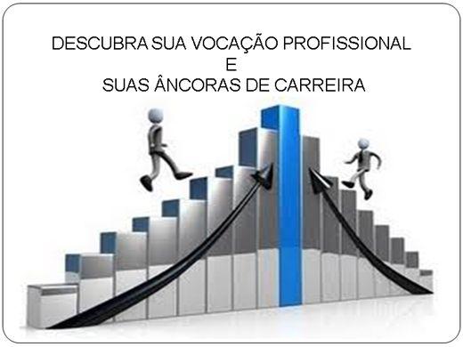 Curso Online de VOCAÇÃO PROFISSIONAL E SUAS ÂNCORAS DE CARREIRA