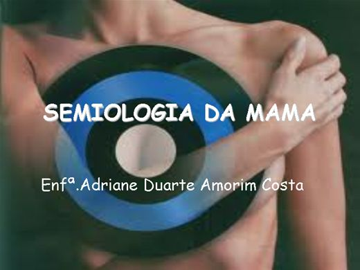 Curso Online de Semiologia das Mamas