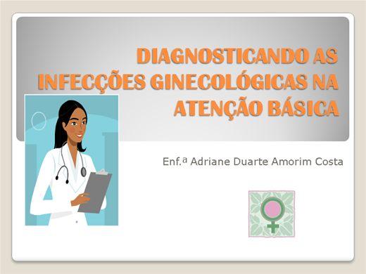 Curso Online de Diagnosticando as Infecções Ginecológica na Atenção Básica