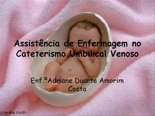 Curso Online de Assistência de Enfermagem no Cateterismo Umbilical Venoso