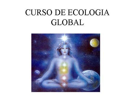 Curso Online de ECOLOGIA GLOBAL