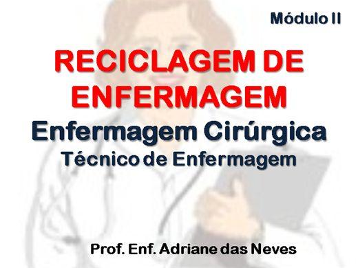 Curso Online de Reciclagem em Enfermagem Cirúrgica para Técnicos de Enfermagem