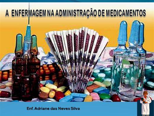 Curso Online de A Enfermagem na Administração de medicamentos