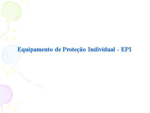 Curso Online de UTILIZAÇÃO DO EPI-EQUIPAMENTO DE PROTEÇÃO INDIVIDUAL CONFORME A NR 06 DA PORTARIA 3214/78 DO MTE.