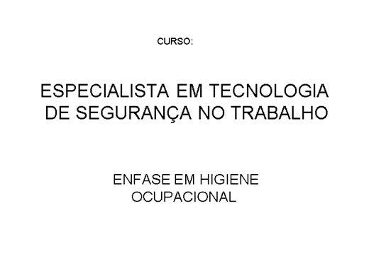 Curso Online de ESPECIALISTA EM TEC. DE SEGURANÇA DO TRABALHO - BIOSSEGURANÇA