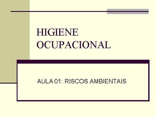 Curso Online de HIGIENE OCUPACIONAL-RISCOS AMBIENTAIS