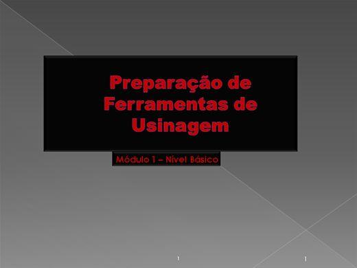 Curso Online de Preparação de ferramentas nivel básico