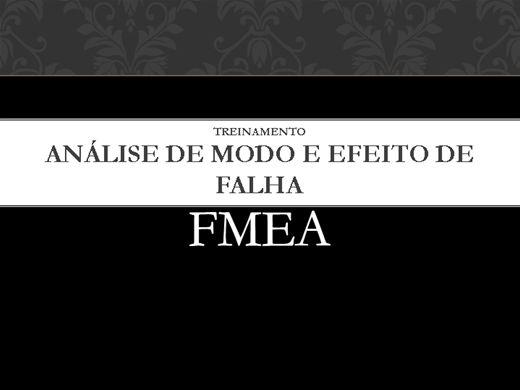 Curso Online de Análise de Modo e Efeito de Falha - FMEA
