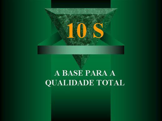 Curso Online de 10 S A Base para a Qualidade Total.