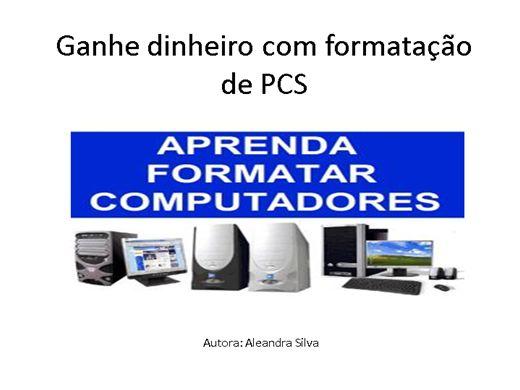 Curso Online de GANHE DINHEIRO FORMATANDO COMPUTADORES