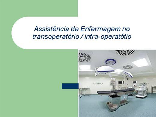 Curso Online de Assistência de Enfermagem no transoperatório / intra-operatótio