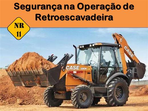 Curso Online de NR 11 - Segurança na Operação de Retroescavadeira