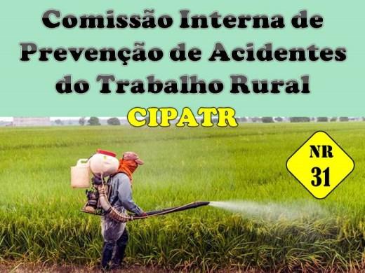 Curso Online de NR 31- CIPATR - Comissão Interna de Prevenção de Acidentes do Trabalho Rural