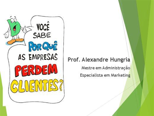 Curso Online de PORQUE AS EMPRESAS PERDEM CLIENTES - TOTALMENTE ILUSTRADO