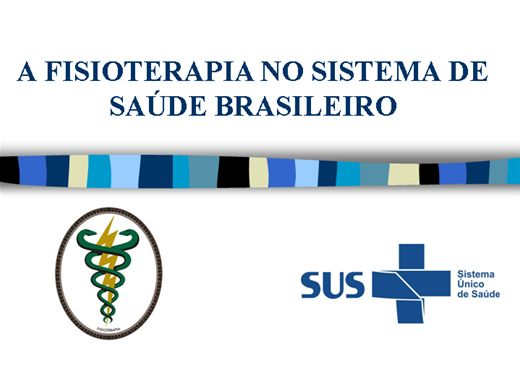 Curso Online de A Fisioterapia no sistema de saúde brasileiro