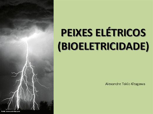 Curso Online de PEIXES ELÉTRICOS (BIOELETRICIDADE)