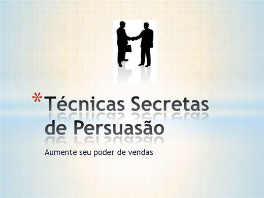 Curso Online de Técnicas Secretas de Persuasão