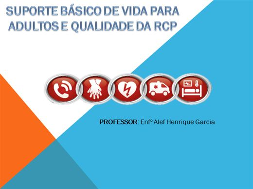Curso Online de Suporte Básico de Vida - SBV em Adultos e Qualidade da RCP