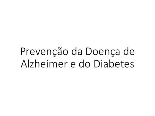 Curso Online de Prevenção da Doença de Alzheimer e do Diabetes