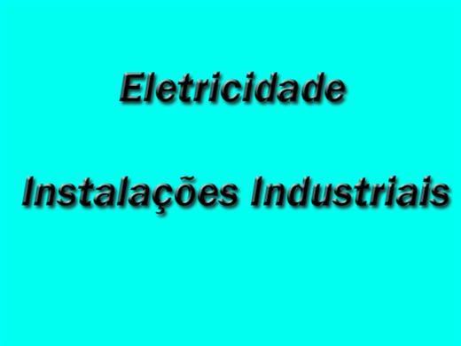 Curso Online de ELETRICIDADE INSTALAÇÕES INDUSTRIAIS