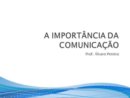 Curso Online de A IMPORTÂNCIA DA COMUNICAÇÃO