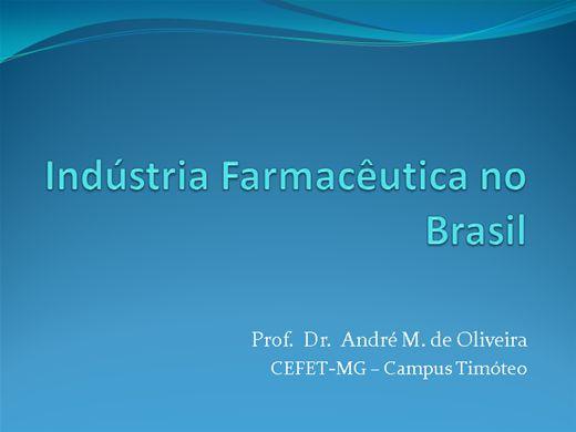 Curso Online de A Indústria Farmacêutica no Brasil
