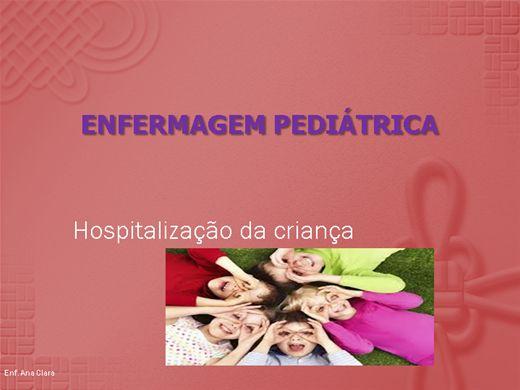 Curso Online de A Hospitalização e Assistencia de enfermagem a criança.