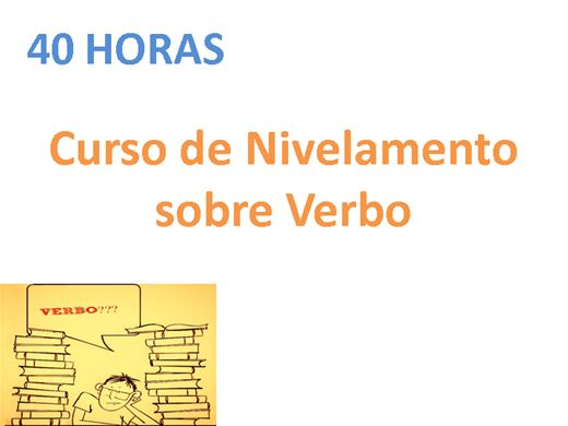Curso Online de Nivelamento sobre Verbo