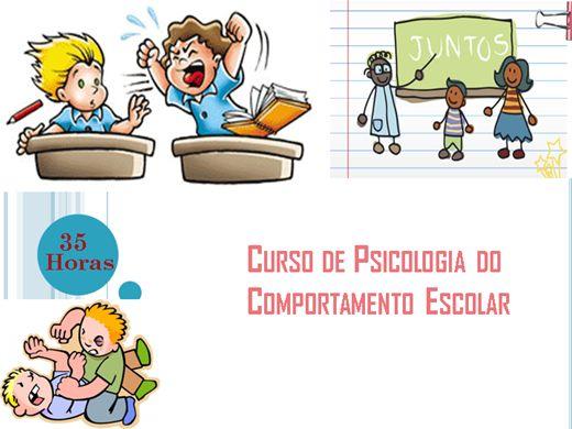 Curso Online de Psicologia do Comportamento Escolar