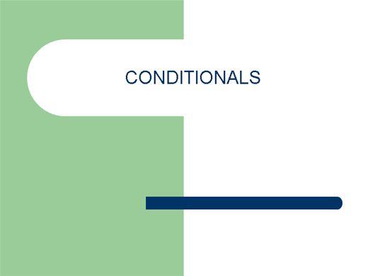 Curso Online de CONDITIONALS