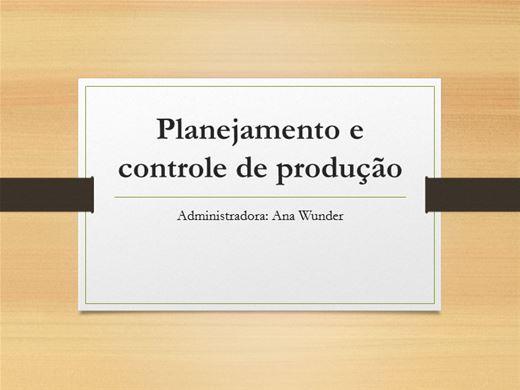 Curso Online de PLANEJAMENTO E CONTROLE DA PRODUÇÃO