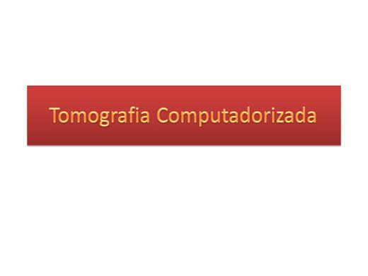 Curso Online de Tomografia Computadorizada