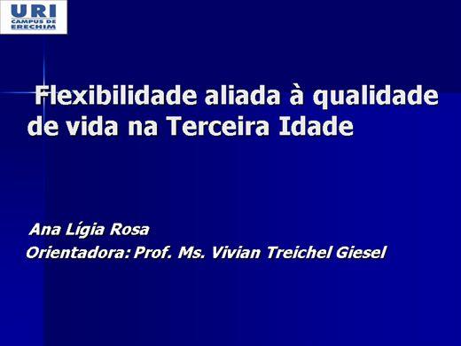 Curso Online de Flexibilidade aliada à qualidade de vida na Terceira Idade