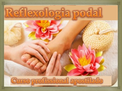 Curso Online de Reflexologia Podal
