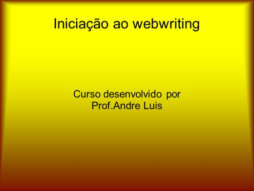 Curso Online de Iniciação a arte do Webwriting