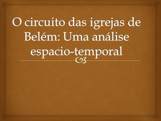 Curso Online de O Circuito das igrejas de Belém: Uma análise espacio-temporal