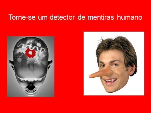 Curso Online de  Torne-se um Detector de Mentiras Humano
