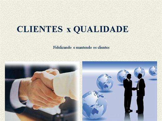 Curso Online de CLIENTES  x QUALIDADE - Fidelizando e mantendo os clientes