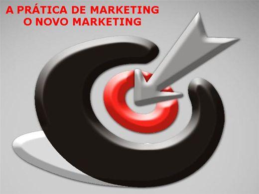 Curso Online de A PRÁTICA DE MARKETING  E O NOVO MARKETING