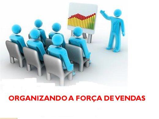 Curso Online de ORGANIZANDO A FORÇA DE VENDAS