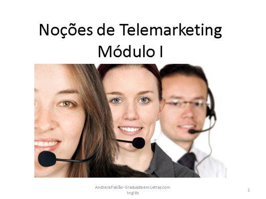 Curso Online de Noções de Telemarketing Módulo I