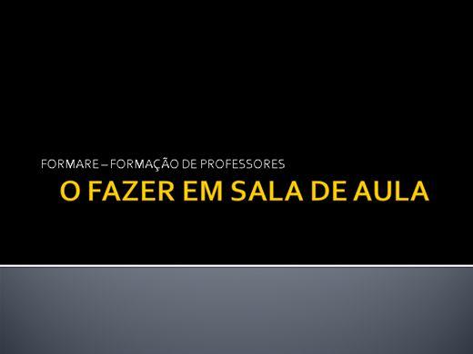 Curso Online de O FAZER PEDAGÓGICO EM SALA DE AULA