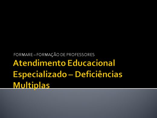 Curso Online de ATENDIMENTO EDUCACIONAL ESPECIALIZADO - DEFICIENCIAS MULTIPLAS