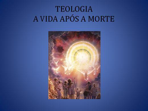 Curso Online de Teologia : a vida depois da morte